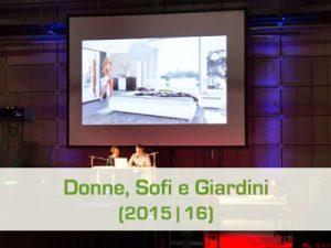 Projekt Donne, Sofi e Giardini öffnen